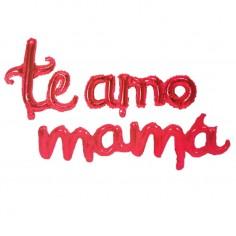 """Globos Letras """"Te Amo Mamá"""" cursivo  Globos Metálicos"""