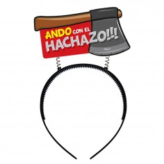 "Cintillo Mensaje ""Hachazo""  Accesorios Cotillón"